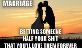 couple kissing sunset marriage betting someone half shit love forever funny pics pictures pic picture image photo images photos lol