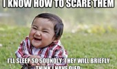 evil baby kid meme know scare them sleep soundly died died funny pics pictures pic picture image photo images photos lol