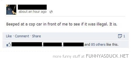 facebook status beeped cop car illegal it was funny pics pictures pic picture image photo images photos lol