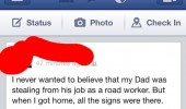 facebook status dad stealing road worker job all signs there funny pics pictures pic picture image photo images photos lol
