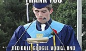 graduation speech thank you google wikipedia red bull vodka student boy guy  funny pics pictures pic picture image photo images photos lol