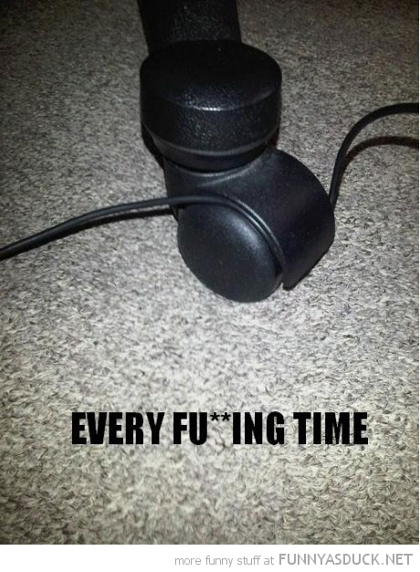 headphone wire stuck trapped computer chair wheel every time funny pics pictures pic picture image photo images photos lol