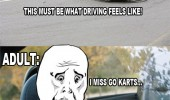 ok guy meme kids go karts driving fun adult funny pics pictures pic picture image photo images photos lol