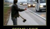 man road freeway axe hitch hiking seems legit help bro out funny pics pictures pic picture image photo images photos lol