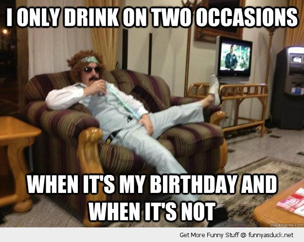 Only Drink On Two Occasions