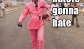 man pink suit cigar walking street haters gonna hate funny pics pictures pic picture image photo images photos lol
