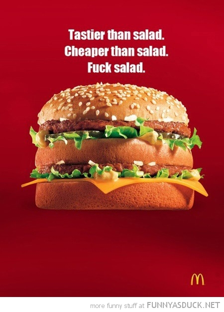 McDonalds poster advert big mac burger tastier cheaper salad funny pics pictures pic picture image photo images photos lol