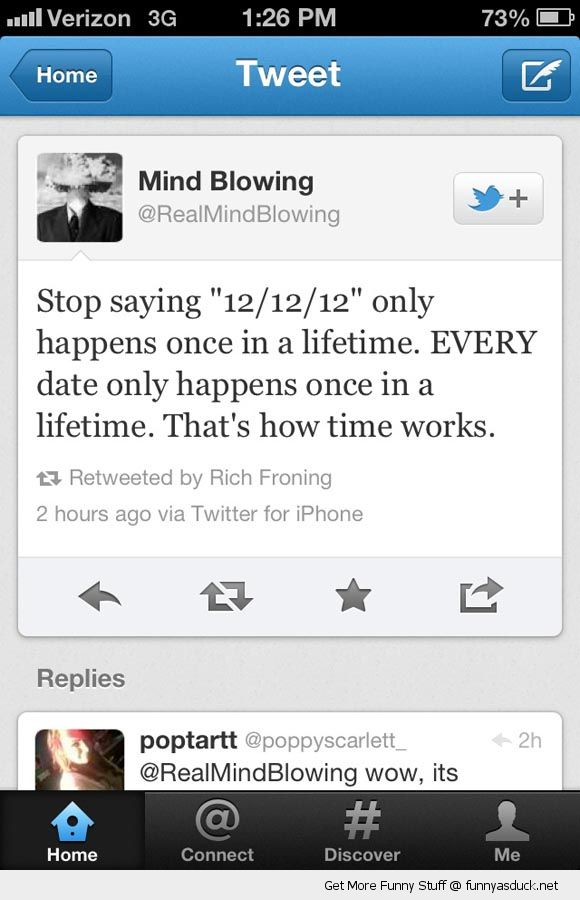 mind blown tweet twitter 12/12/12 once lifetime every date time works funny pics pictures pic picture image photo images photos lol