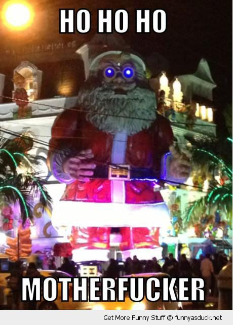 evil giant santa xmas christmas glowing eyes robot ho mother fucker funny pics pictures pic picture image photo images photos lol