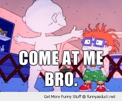 rugrats tommy chuckie naked come at me bro kids tv nickelodeon  funny pics pictures pic picture image photo images photos lol