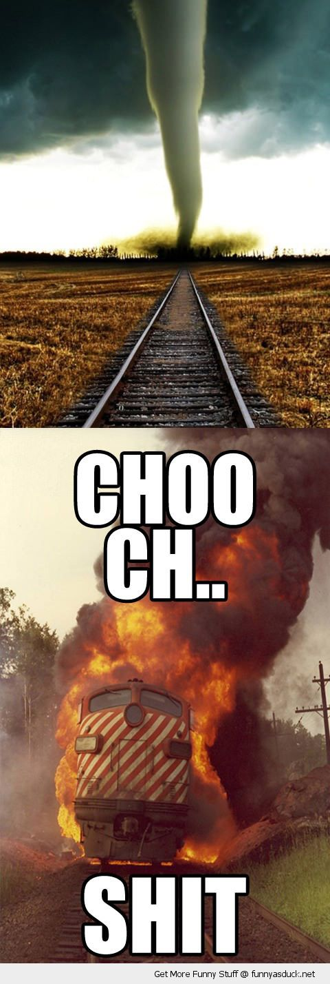 choo motherfucker train fire track tornado shit weather funny pics pictures pic picture image photo images photos lol