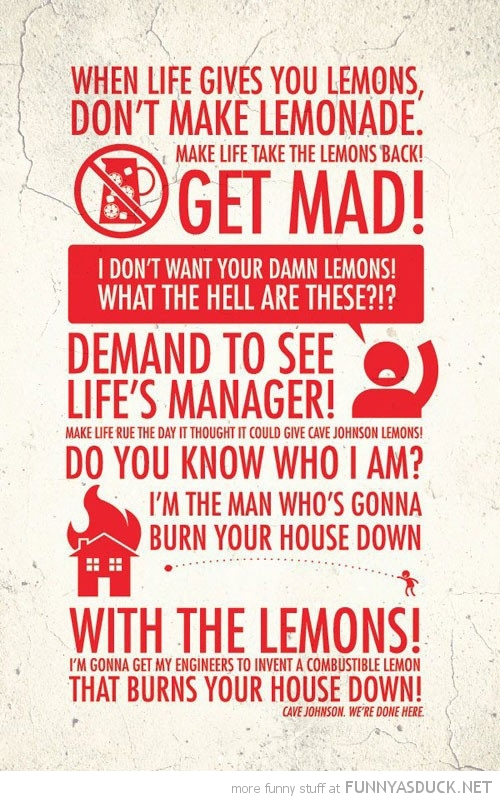when life gives you lemons get mad funny pics pictures pic picture image photo images photos lol