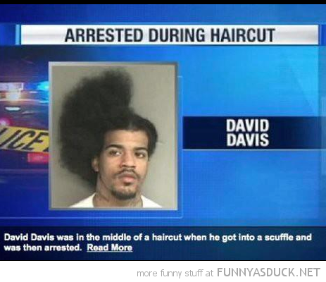 arrested during haircut man news report funny pics pictures pic picture image photo images photos lol
