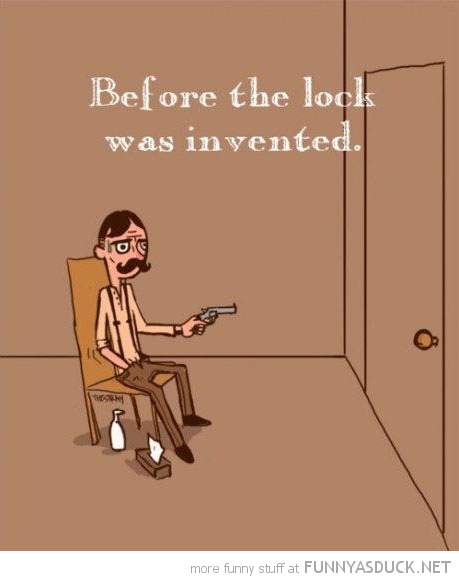 before lock invented comic man door gun funny pics pictures pic picture image photo images photos lol