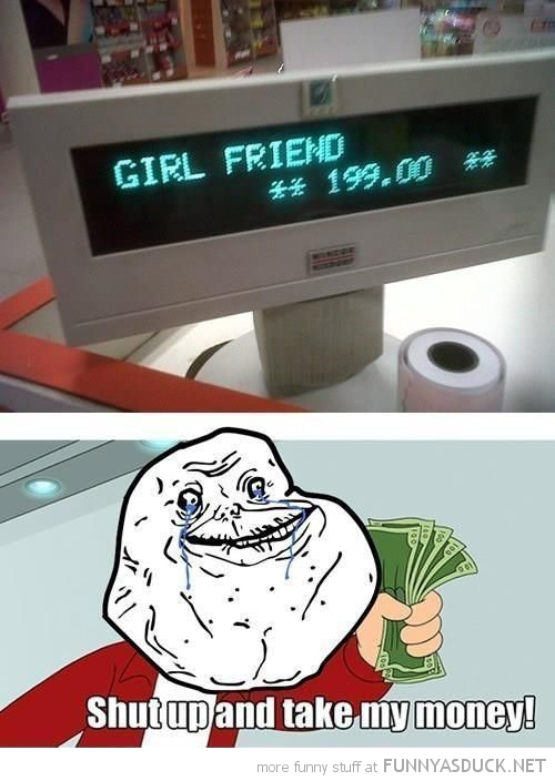 fry futurama shut up take money checkout girl friend forever alone meme funny pics pictures pic picture image photo images photos lol
