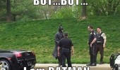 cops police pulled over man costume but i am batman movie film funny pics pictures pic picture image photo images photos lol