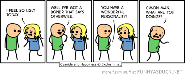 cyanide happiness comic feel ugly boner says otherwise funny pics pictures pic picture image photo images photos lol