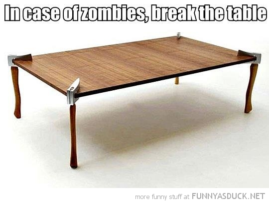 desk table axe legs case zombies break funny pics pictures pic picture image photo images photos lol