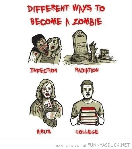 different ways become zombie infection college comic funny pics pictures pic picture image photo images photos lol