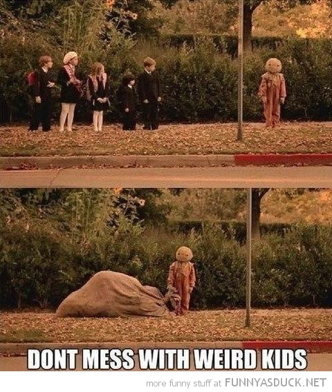 don't mess with weird kids trick treat movie sack mask funny pics pictures pic picture image photo images photos lol