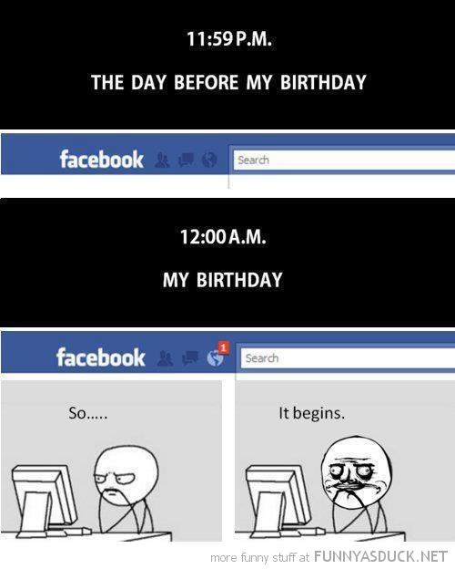 facebook birthday rage comic so it begins me gusta funny pics pictures pic picture image photo images photos lol