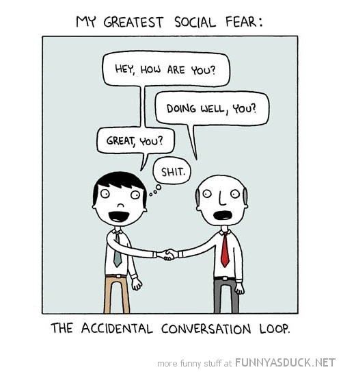 greatest social fear accidental conversation loop comic funny pics pictures pic picture image photo images photos lol