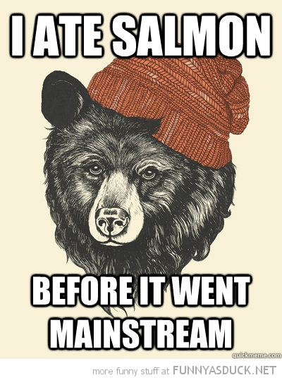 hipster bear ate salmon before mainstream comic funny pics pictures pic picture image photo images photos lol