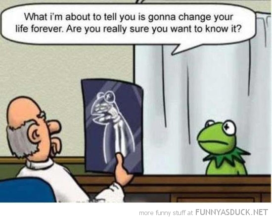 kermit frog hand x-ray doctor change life muppets funny pics pictures pic picture image photo images photos lol