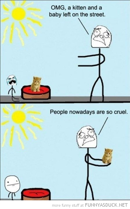 kitten baby left street some people cruel rage comic funny pics pictures pic picture image photo images photos lol