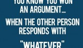 know argument over other person whatever quote funny pics pictures pic picture image photo images photos lol