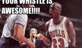 micheal jordan basketball player shouting referee your whistle is awesome funny pics pictures pic picture image photo images photos lol