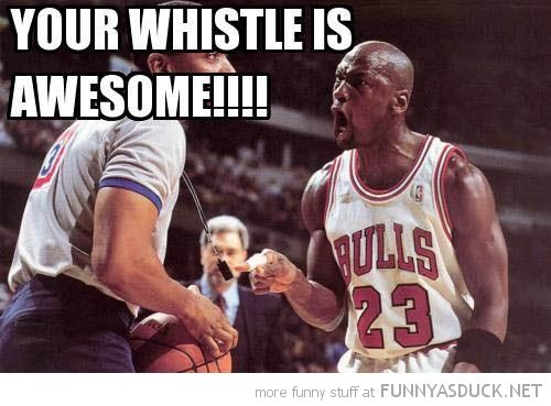 basketball player shouting referee your whistle is awesome funny ...