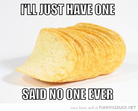 pringles chips crisps just have one said no one ever funny pics pictures pic picture image photo images photos lol