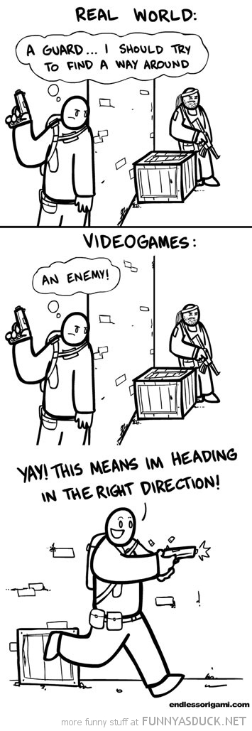 video games vs real life enemy going right direction comic funny pics pictures pic picture image photo images photos lol