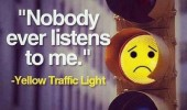 sad yellow traffic light nobody listens to me funny pics pictures pic picture image photo images photos lol