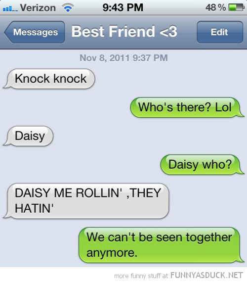 sms text iphone daisy me rollin hatin funny pics pictures pic picture image photo images photos lol