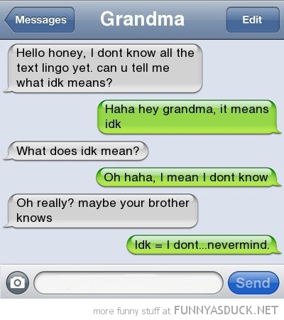 grandma sms text iphone text lingo idk mean i don't know funny pics pictures pic picture image photo images photos lol