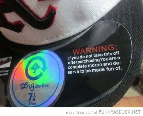 snapback cap sticker leave on you are complete moron funny pics pictures pic picture image photo images photos lol