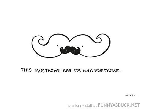 the mustache has his own comic funny pics pictures pic picture image photo images photos lol