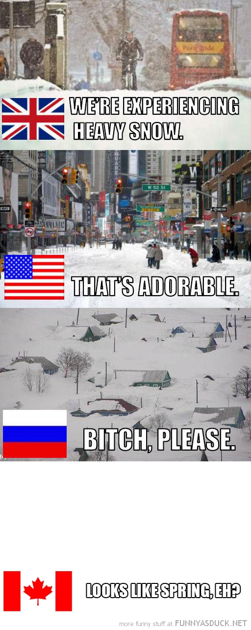 uk usa america canada snow bitch please spring funny pics pictures pic picture image photo images photos lol
