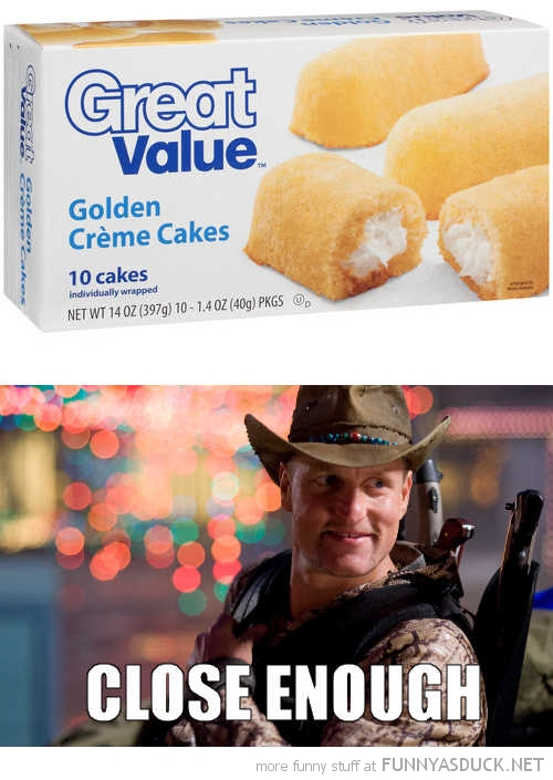 walmart great value twinkies woddy harrelson zombieland close enough funny pics pictures pic picture image photo images photos lol