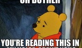 winnie pooh disney oh bother you're reading this my voice funny pics pictures pic picture image photo images photos lol