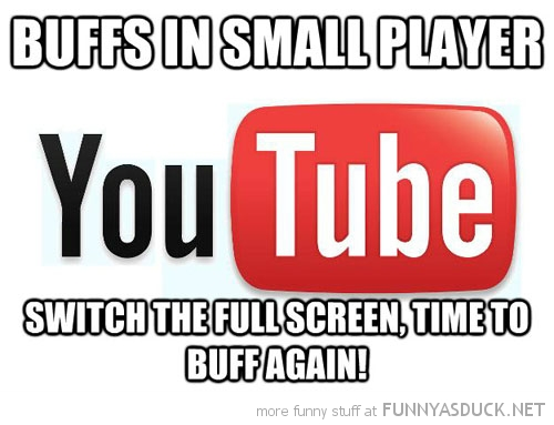 scumbag you tube buffs small large player funny pics pictures pic picture image photo images photos lol