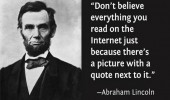 ab lincoln quote don't believe every thing you read internet funny pics pictures pic picture image photo images photos lol