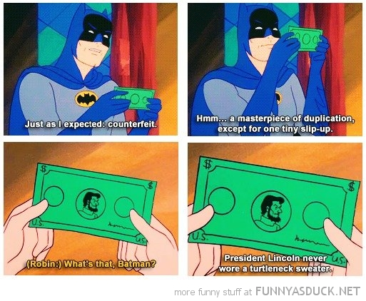 batman comic counterfeit money abraham lincon  turtle neck funny pics pictures pic picture image photo images photos lol