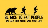 be nice fat people may save life comic bear chasing men funny pics pictures pic picture image photo images photos lol