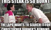 gordon ramsey steak burnt lapd christopher dorners remains funny pics pictures pic picture image photo images photos lol