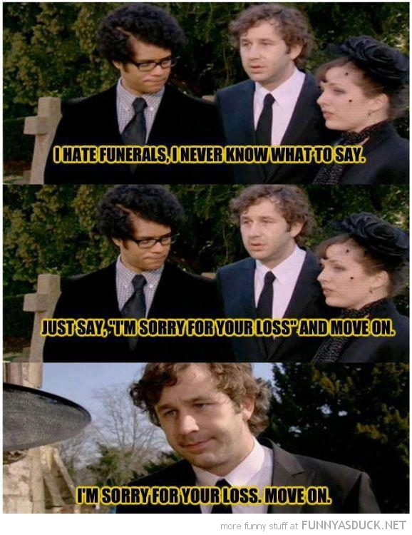 it crowd funeral sorry for loss move on funny pics pictures pic picture image photo images photos lol