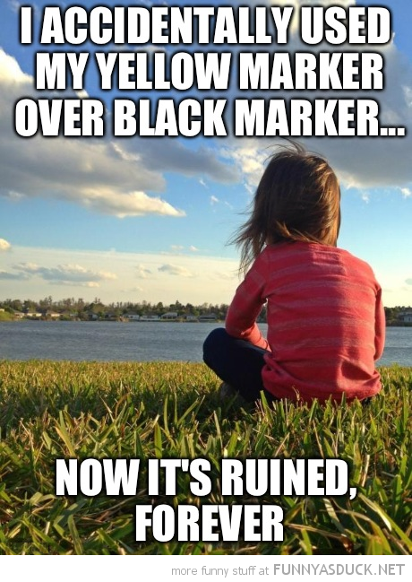 kid problems yellow black marker now ruined forever funny pics pictures pic picture image photo images photos lol