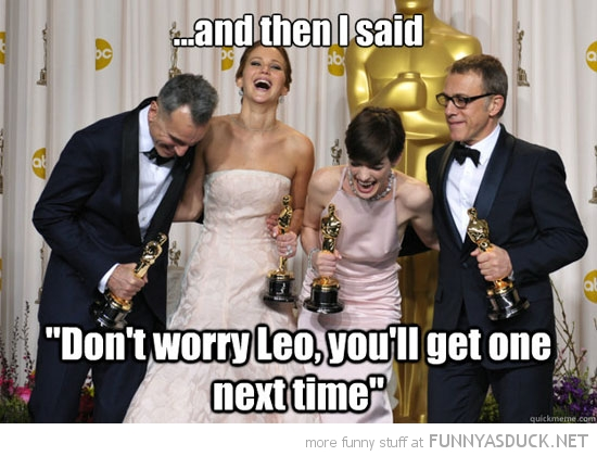 oscars film movie jennifer lawrence laughing then i said dont worry leo get one next time funny pics pictures pic picture image photo images photos lol
